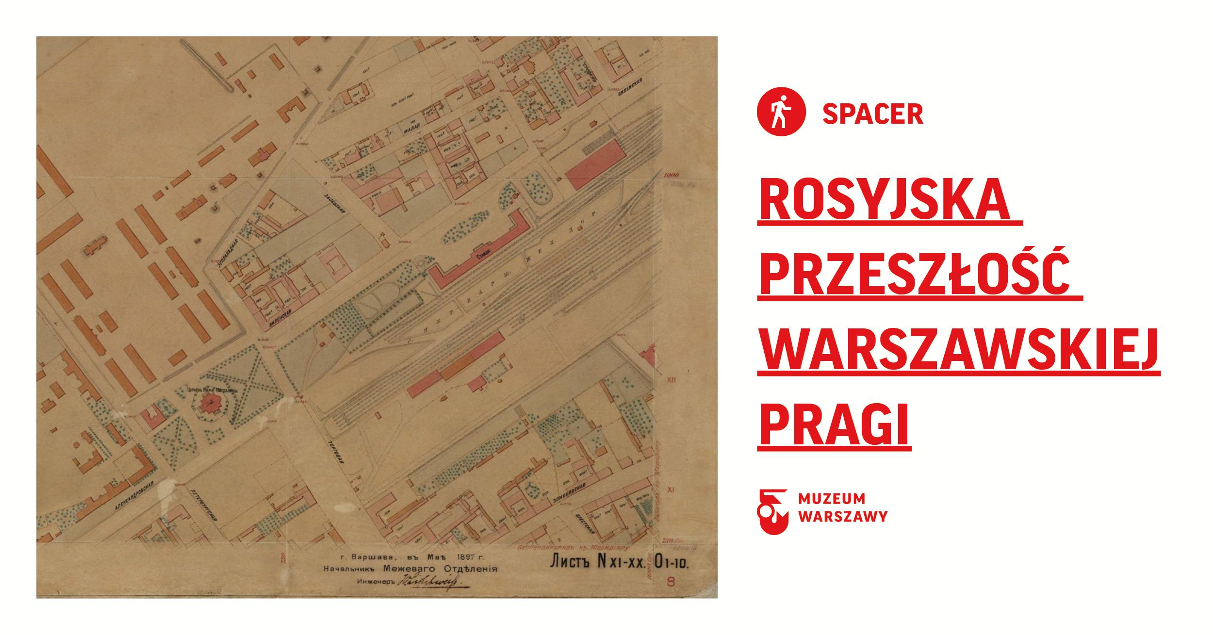 Rosyjska przeszłość warszawskiej Pragi