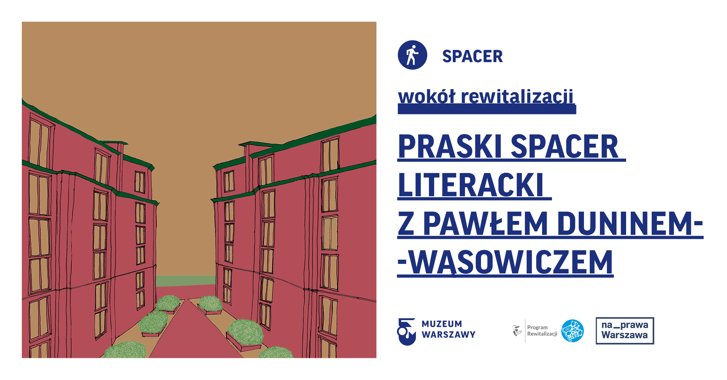 Praski spacer literacki z Pawłem Duninem-Wąsowiczem