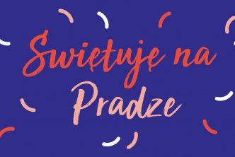 Świętuję na Pradze