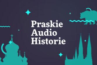 Grafika. Napis Praskie audiohistorie na granatowym tle. Wokół zielone graficznie przerobione cerkiew, kościół i niedźwiedź.